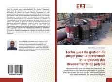 Borítókép a  Techniques de gestion de projet pour la prévention et la gestion des déversements de pétrole - hoz