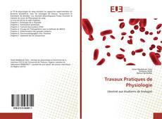 Bookcover of Travaux Pratiques de Physiologie