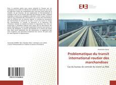 Bookcover of Problematique du transit international routier des marchandises