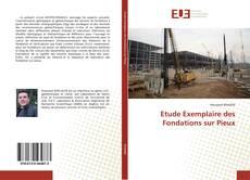 Обложка Etude Exemplaire des Fondations sur Pieux