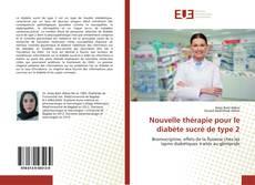 Nouvelle thérapie pour le diabète sucré de type 2 kitap kapağı