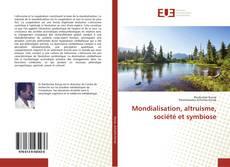 Portada del libro de Mondialisation, altruisme, société et symbiose