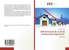 Couverture de Déterminants du coût de location des logements