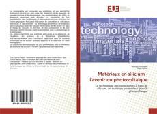 Обложка Matériaux en silicium - l'avenir du photovoltaïque