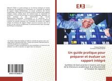 Borítókép a  Un guide pratique pour préparer et évaluer un rapport intégré - hoz