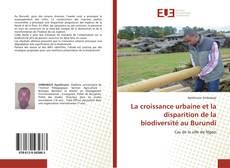 La croissance urbaine et la disparition de la biodiversité au Burundi的封面