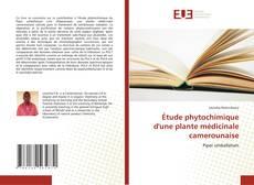 Capa do livro de Étude phytochimique d'une plante médicinale camerounaise
