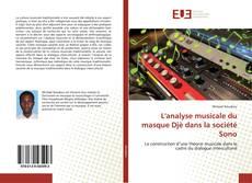 Capa do livro de L'analyse musicale du masque Djè dans la société Sono