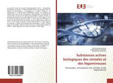 Substances actives biologiques des céréales et des légumineuses kitap kapağı