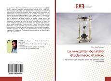 Borítókép a  La mortalité néonatale-étude macro et micro - hoz