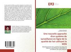 Buchcover von Une nouvelle approche d'un système de surveillance en ligne de la qualité de l'air utilisant le WSN