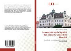 Bookcover of Le contrôle de la légalité des actes du Conseil de Sécurité