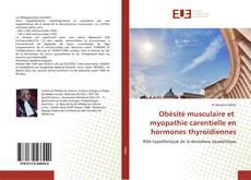 Obésité musculaire et myopathie carentielle en hormones thyroïdiennes kitap kapağı