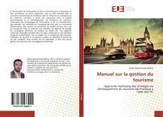 Bookcover of Manuel sur la gestion du tourisme