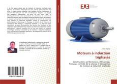 Buchcover von Moteurs à induction triphasés