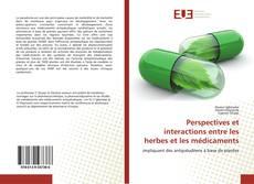 Buchcover von Perspectives et interactions entre les herbes et les médicaments