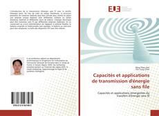 Capacités et applications de transmission d'énergie sans file kitap kapağı