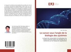 Borítókép a  Le cancer sous l'angle de la biologie des systèmes - hoz