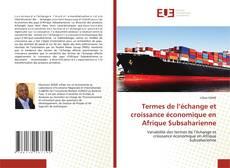 Couverture de Termes de l'échange et croissance économique en Afrique Subsaharienne