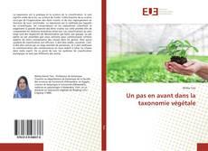 Buchcover von Un pas en avant dans la taxonomie végétale