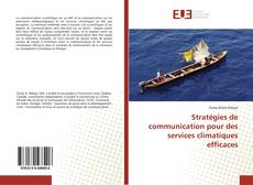 Borítókép a  Stratégies de communication pour des services climatiques efficaces - hoz