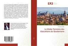 Обложка Le Globe Terrestre des Glaciations du Quaternaire