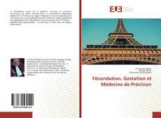 Couverture de Fécondation, Gestation et Médecine de Précision