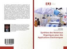 Bookcover of Synthèse des Matériaux Organiques pour des Applications Électroniques