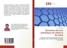 Bookcover of Extraction des ions métalliques de cobalt et de nickel