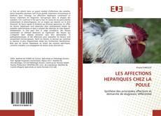 Bookcover of LES AFFECTIONS HEPATIQUES CHEZ LA POULE
