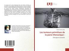 Borítókép a  Les tumeurs primitives de la paroi thoracique : - hoz
