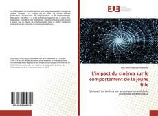 Bookcover of L'impact du cinéma sur le comportement de la jeune fille