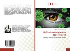 Bookcover of Utilisation des gouttes pour les yeux
