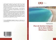Обложка Plan de Gestion Intégrée de la Zone Côtière Moulouya / Saidia