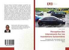 Capa do livro de Perception Des Intervenants Sur Les Inondations Saisonnières