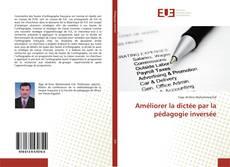Buchcover von Améliorer la dictée par la pédagogie inversée