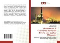 Обложка Modélisation et Commande Vectorielle Directe sans Capteur Mécanique