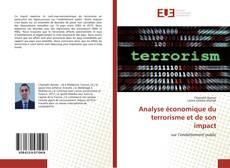 Copertina di Analyse économique du terrorisme et de son impact