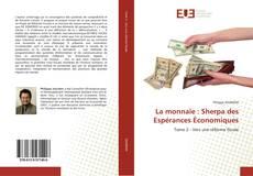 Bookcover of La monnaie : Sherpa des Espérances Économiques