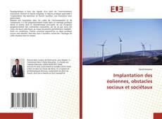 Bookcover of Implantation des éoliennes, obstacles sociaux et sociétaux