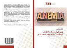 Anémie hémolytique auto-immune chez l'enfant kitap kapağı