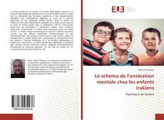 Buchcover von Le schéma de l'arriération mentale chez les enfants irakiens