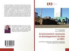 Couverture de Environnement, économie et développement durable en RDC: