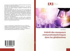 Intérêt des marqueurs immunohistochimiques dans les glioblastmes的封面