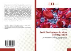 Couverture de Profil Sérologique du Virus de l'Hépatite B
