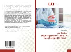 Обложка Les Kystes Odontogeniques Selon La Classification De L'oms