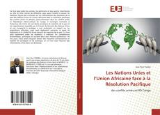 Portada del libro de Les Nations Unies et l'Union Africaine face à la Résolution Pacifique