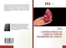 Bookcover of L'ATTEINTE RÉNALE AU COURS DU PURPURA RHUMATOЇDE DE L'ADULTE