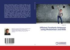 Efficient Terahertz Antennas using Photomixer and RTDs的封面