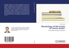 Borítókép a  Morphology of Ibb Variety of Yemeni Arabic: - hoz